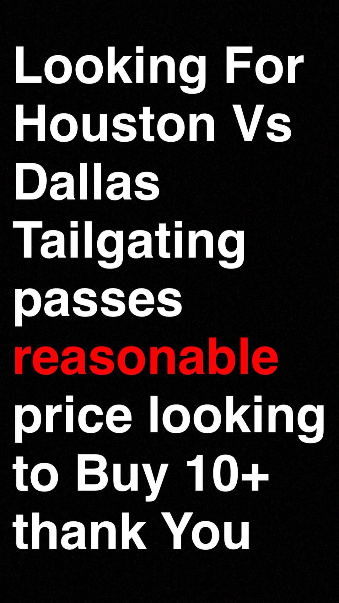 Texans vs Cowboys tailgate Passes