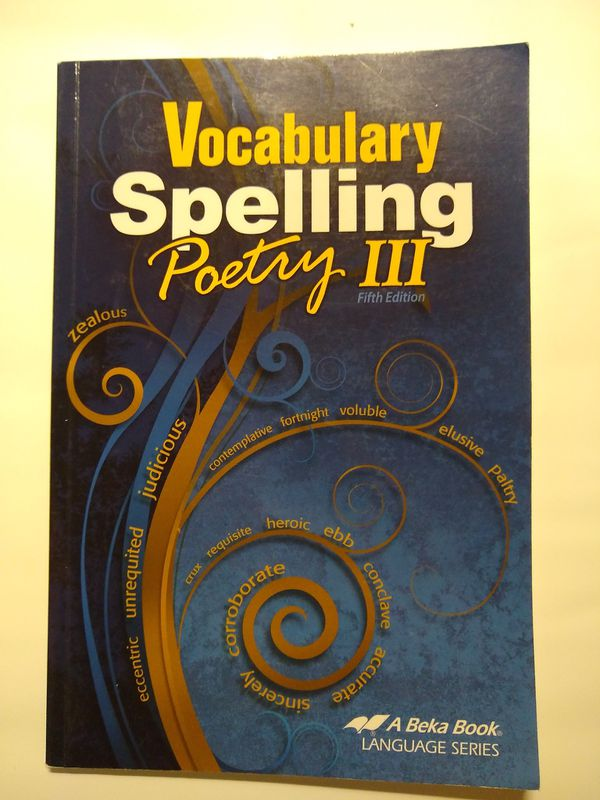 Abeka Vocabulary Spelling Poetry iii Fifth Edition for ...