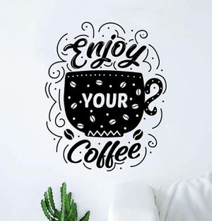 PRE MADE Wall Decal Home Decor Enjoy Your Coffee for Sale in Long Beach, CA