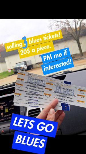 BLUES TICKETS. 20$ a piece! for Sale in Webster Groves, MO