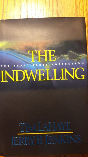 THE INDWELLING BOOK BY TIM LAHAYE & JERRY B JENKINS for Sale in Orange Park, FL