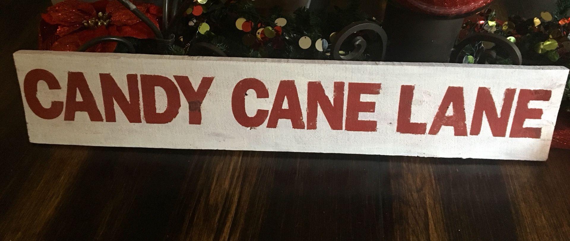 CANDY CANE LANE CHRISTMAS SIGN $20