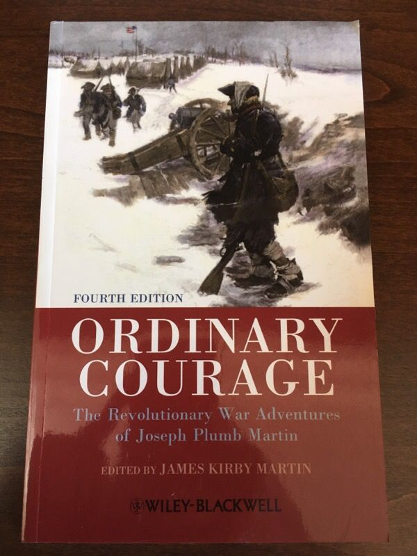 Ordinary Courage The Revolution Was Adventures Of Joseph Plumb