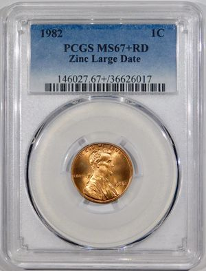 Photo 1982 Lincoln Cent PCGS MS-67+ RED Zinc Large Date