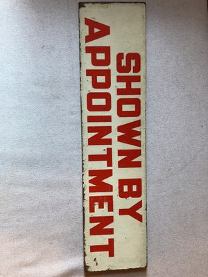 "Antique Double sided ""Shown by Appointment"" sign for Sale in Washington, DC"
