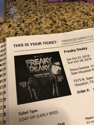 Freaky Deaky ticket for Sale in Houston, TX