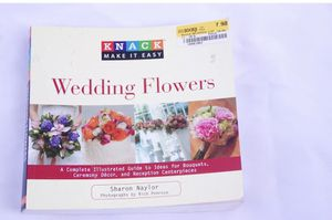 Knack Make It Easy DIY Wedding Flowers Arranging Ideas Book for Sale in Columbus, OH