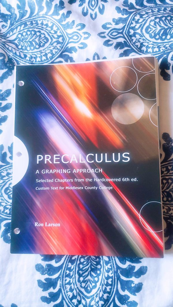 Precalculus A Graphing Approach Selected Chapters From The Hardcover 6th Edition Custom Text For Middle County College For Sale In Sayreville