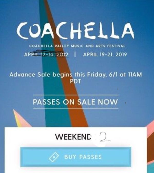 Coachella 2019 Weekend 2 VIP TICKETS + Car Camping Pass for Sale in San  Francisco, CA - OfferUp