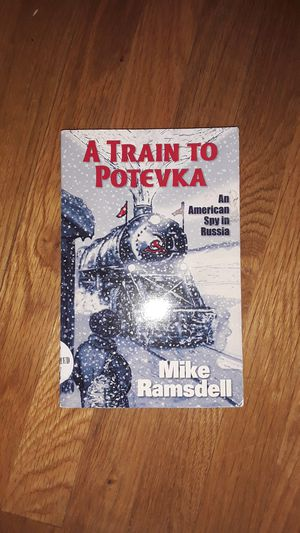 A Train to Potevka. A book by Mike Ramsdell for Sale in San Diego, CA