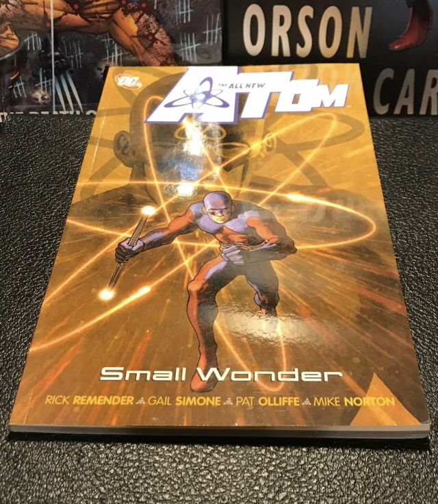DC COMICS All-New Atom Volume 4 Small Wonder GN Remender Gail Simone Norton