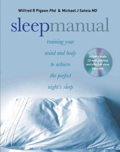 Sleep Manual: Training Your Mind and Body to Achieve the Perfect Nights Sleep (BONUS CD). SHIP ONLY🚚