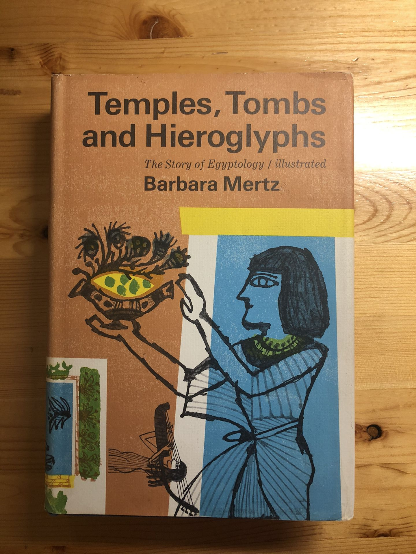 Temples, Tombs, and Hieroglyphs - The Story of Egyptology / Illustrated