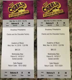 Charlie and the Chocolate Factory Broadway Philadelphia Tickets for Sale in Newtown, PA