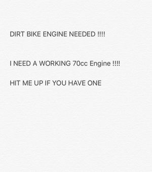 I️ NEED A 70cc DIRT BIKE ENGINE !!!! for Sale in Rockville, MD