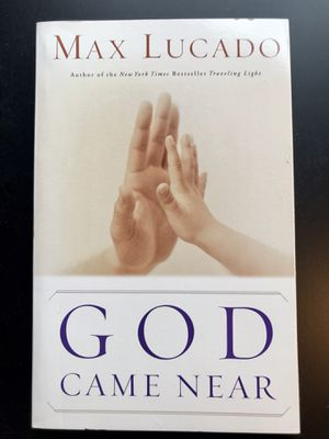 """""""God Came Near"""" by Max Lucado (Paperback) for Sale in Leesburg, VA"""