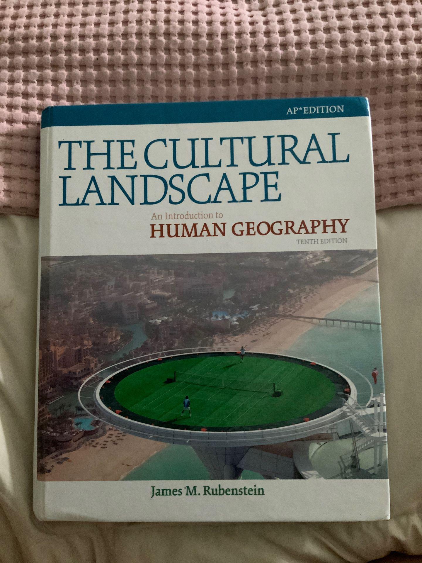 THE CULTURAL LANDSCAPE. HUMAN GEO. JAMES. RUBENSTEIN