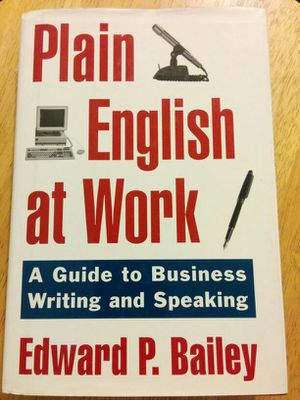 Plain English at Work by Edward P. Bailey. for Sale in Las Vegas, NV