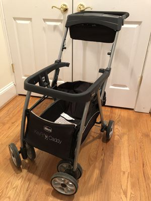 Chicco key fit 30 + base + Caddy stroller for Sale in Alexandria, VA