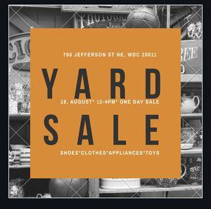 Yard Sale! Yard Sale! Yard Sale! 8/18 12-4pm for Sale in Washington, DC