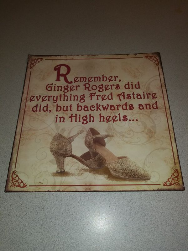 Rare Remember Ginger Rogers Did Everything Fred Astaire Did But Backwards And High Heels Tin For Sale In Naperville Il Offerup