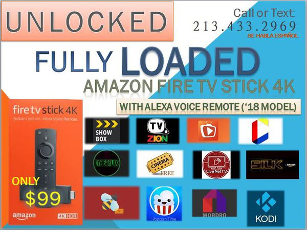 Amazon Fire TV Stick 4k FULLY LOADED for Sale in Los Angeles, CA - OfferUp