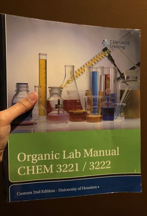 UH organic chemistry laboratory: CHEM 3221/3222 second edition for Sale in Houston, TX