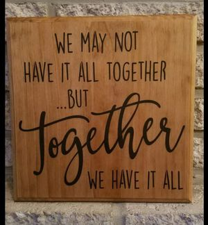 "Handmade wooden sign ""we may not have it all together..."" for Sale in Frederick, MD"
