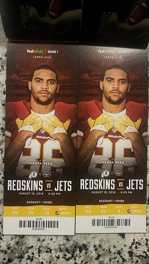 Redskins vs Jets August 16th, 2018 for Sale in Ashburn, VA