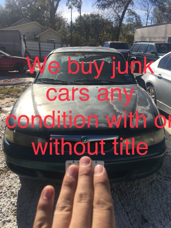 We Buy Junk Cars Any Condition With Or Without Title Cash On The