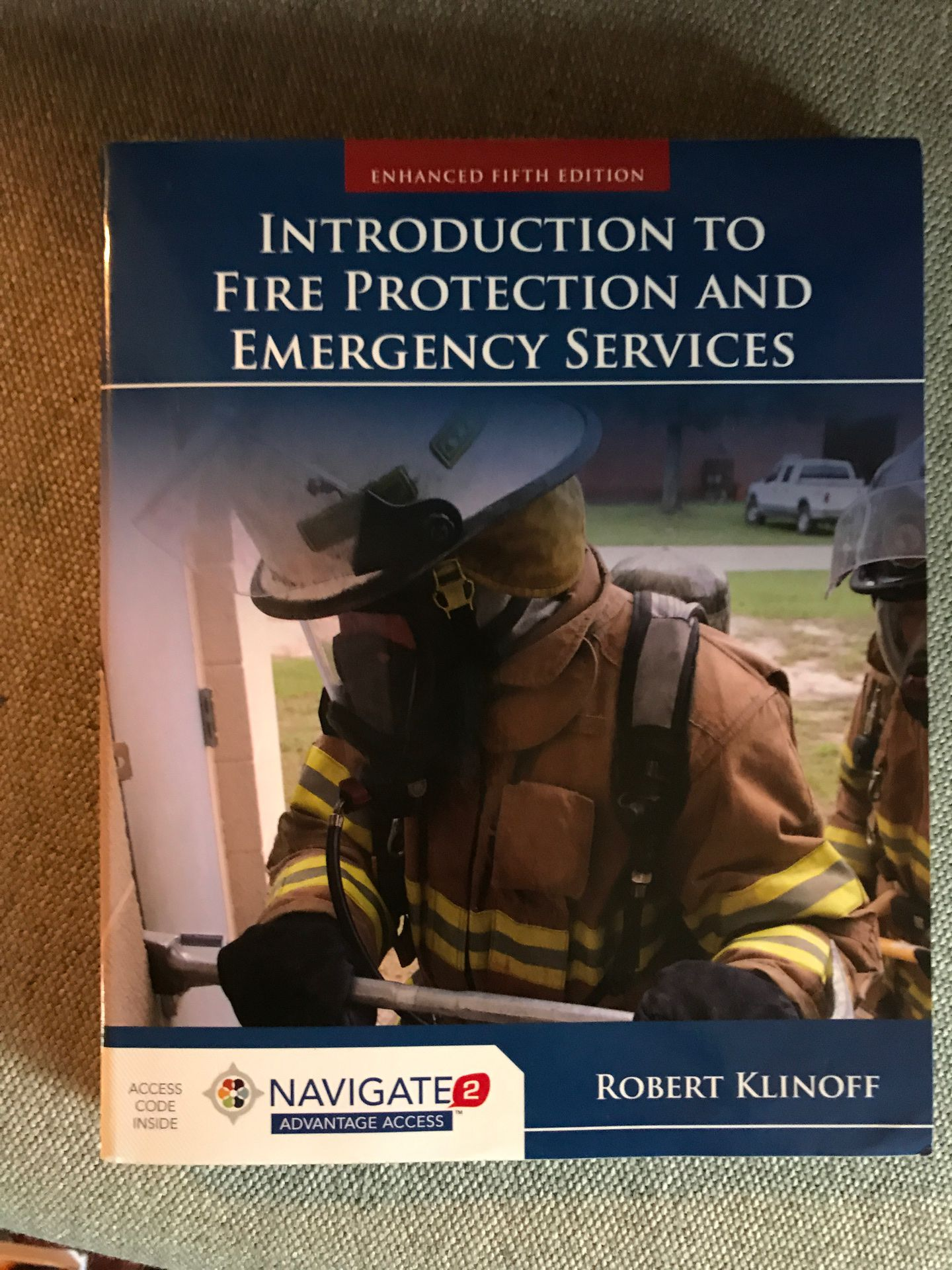 Intro to Fire Protection and Emergency Services