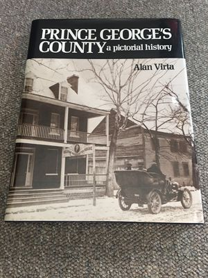 Rare Signed & Numbered Prince George's County a pictorial history Book Alan Virta PG County History for Sale in Columbia, MD
