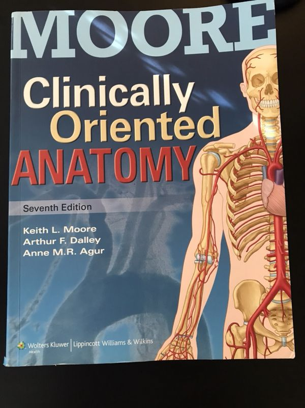 Moores Clinically Oriented Anatomy 7th Edition For Sale In