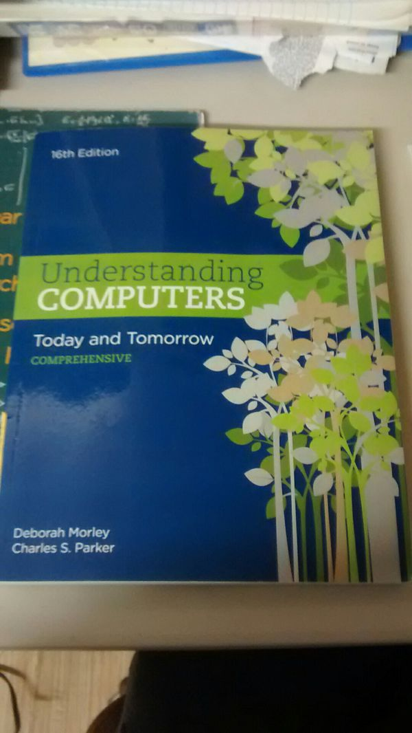 understanding computers today and tomorrow 16th edition