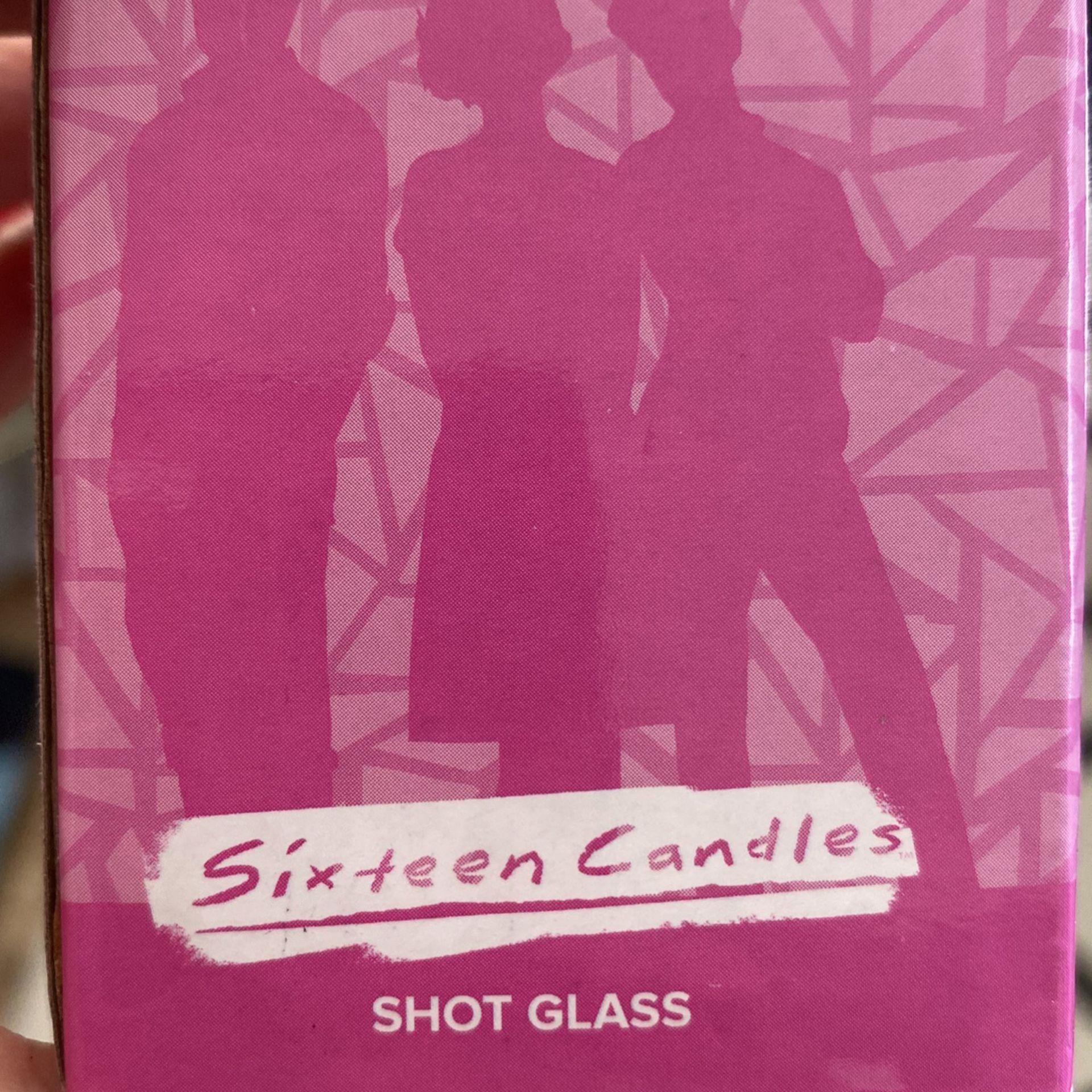 Sixteen Candles Shot Glass