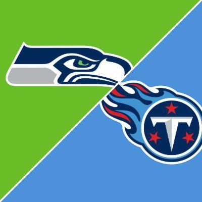 Seattle Seahawks Vs Tennessee Titans