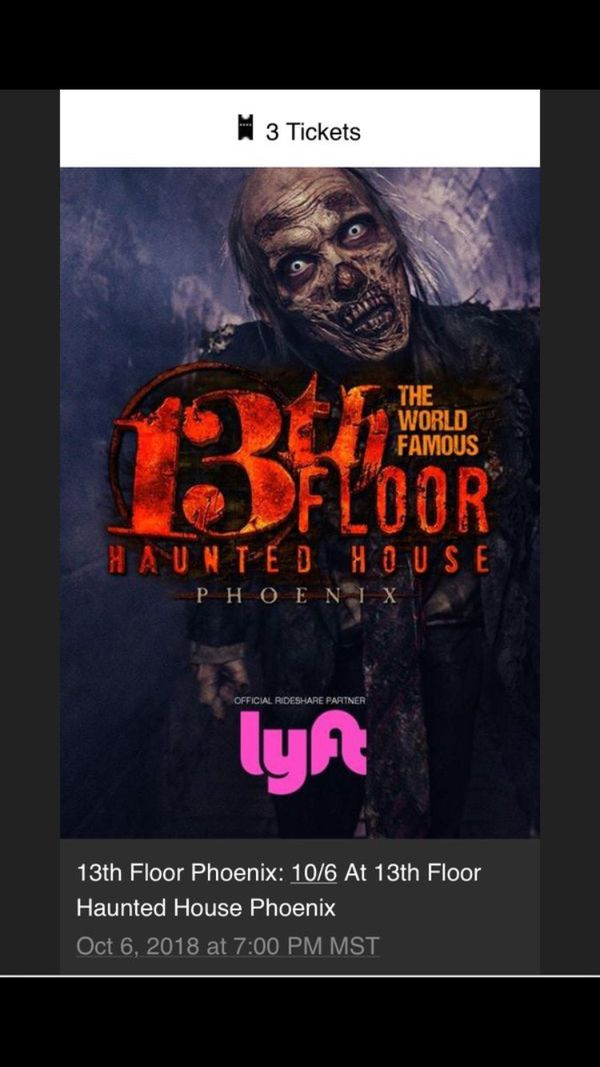 Three 13th floor tickets OCT. 6th for