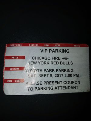 vip parking chicago fire 9/9 for Sale in Chicago, IL