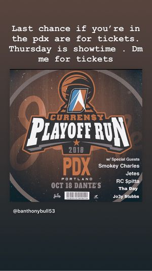 Curren$y playoff run tour /live music tickets for Sale in Portland, OR