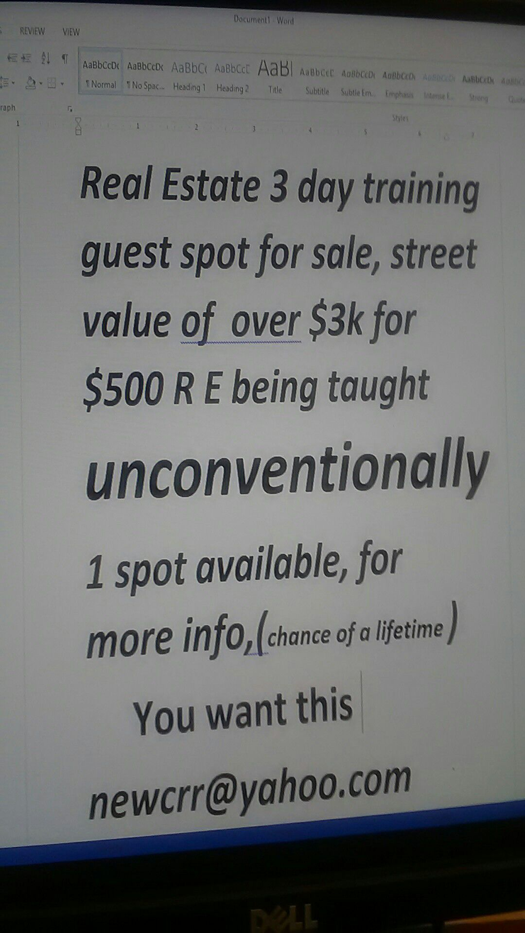 Real Estate 3 day training R E taught unconventionally, u will never see this offer again. Perfect for the beginner