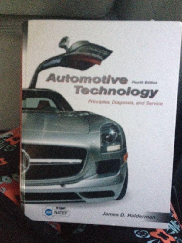 AUTOMOTIVE TECHNOLOGY PRINCIPLES, DIAGNOSTICS, & SERVICE, FOURTH EDITION