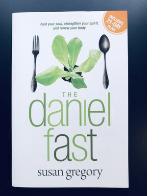 The Daniel Fast (with Bonus Content): Feed Your Soul, Strengthen Your Spirit, and Renew Your Body (Paperback) - by Susan Gregory- *NEW* for Sale in Leesburg, VA