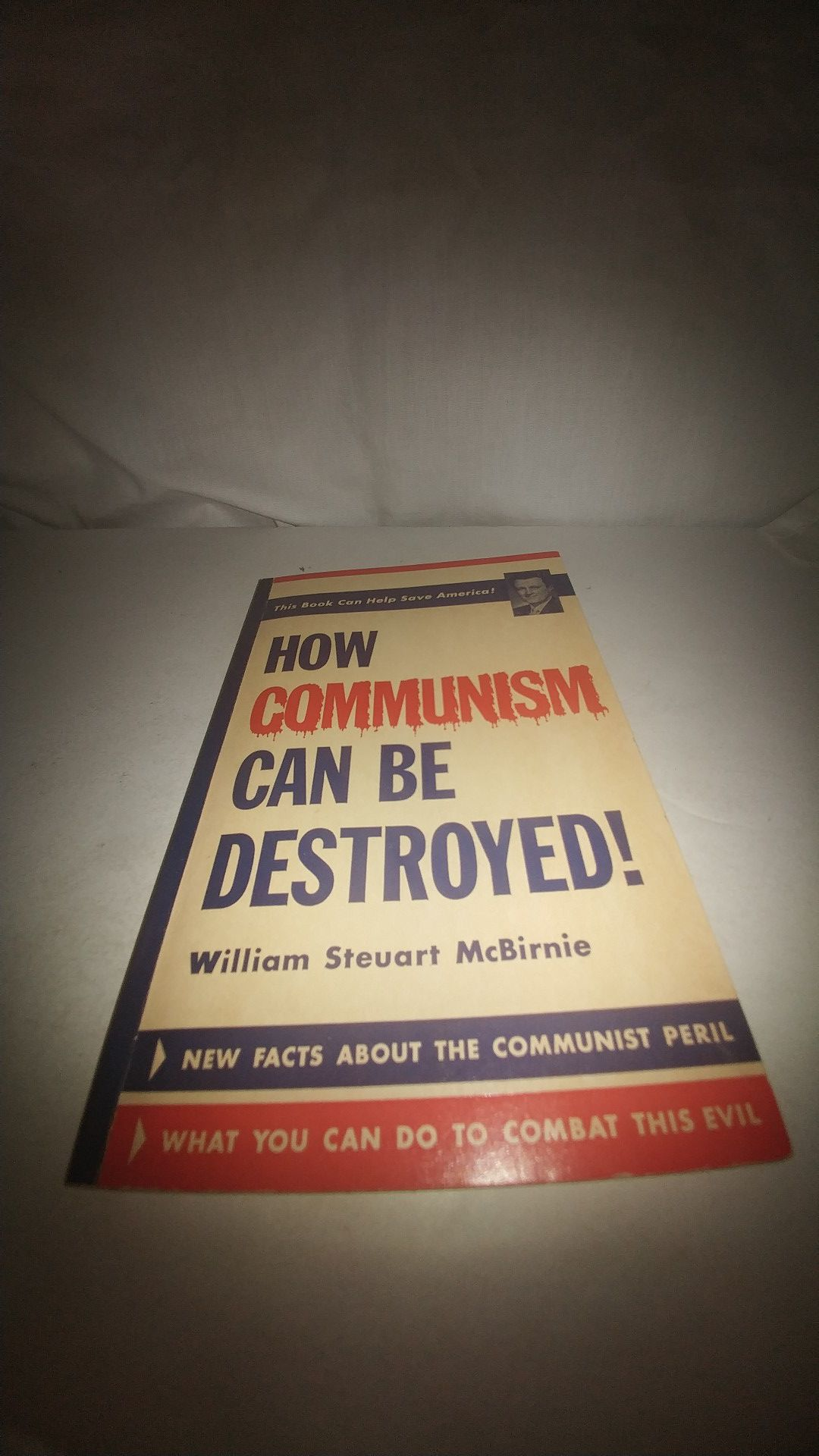How Communism Can Be Destroyed! by William Steuart McBirnie 1961 GC