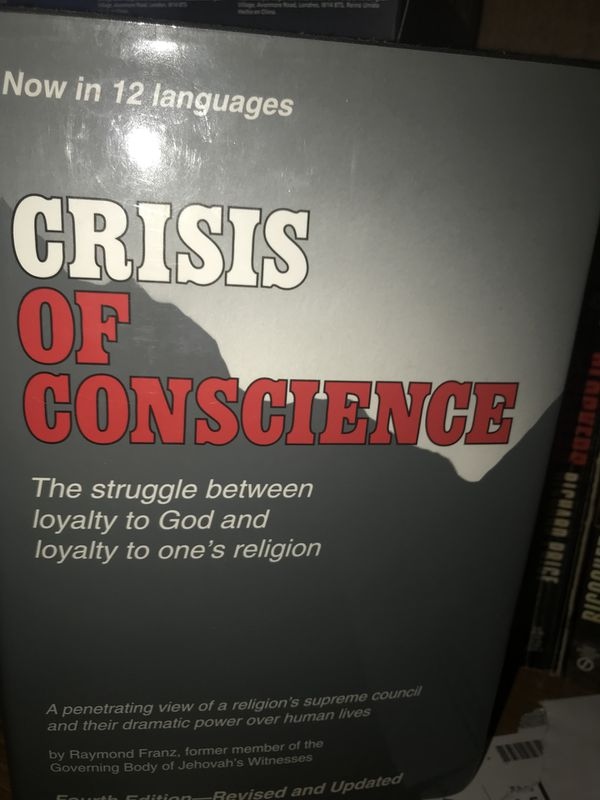 Raymond Franz  Crisis of conscience / Jehovah's Witness expose / rare out  of print for Sale in Lexington, SC - OfferUp