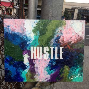 ''HUSTLE'' / positive art painting by artist W.C-M.T.L for Sale in Arlington, VA