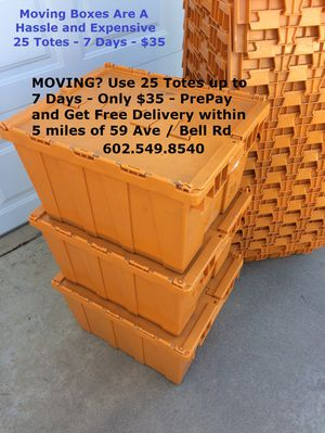 Moving? Use 25 Totes for 7 days - $35 - 59 ave / Bell for Sale in Glendale, AZ