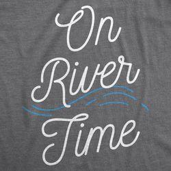 Mens On River Time T shirt Summer Vacation Cabin Lake Camping Tee (Dark Heather Grey) - XXL Thumbnail