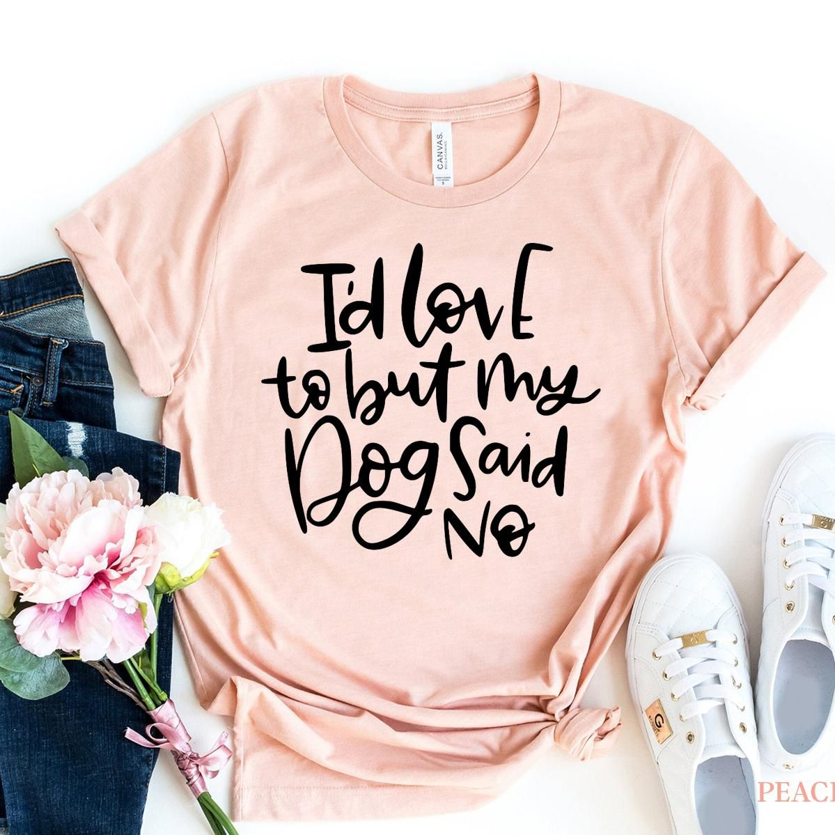 I'd Love To But My Dog Said No T-shirt, Doggy Shirt, Paw Lover Tee, Animal Shirts, Rescuer Gift, Mama Top, Fur Mom Size XXX-Large