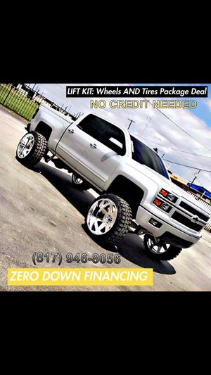 PACKAGE DEAL ON WHEELS 🔥TIRES 🔥LIFT KIT 🔥ZERO DOWN FINANCE 🔥NO CREDIT CHECK 💯💯CALL OR TEXT PLEASE 🔥🔥 for Sale in Arlington, TX
