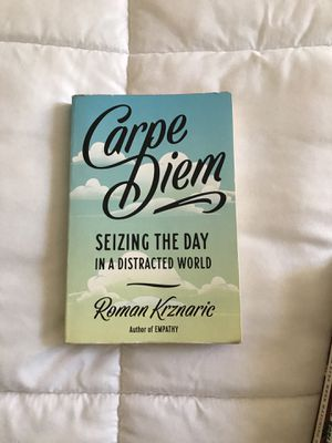 Carpe diem siezing the day in a distract world for Sale in San Diego, CA